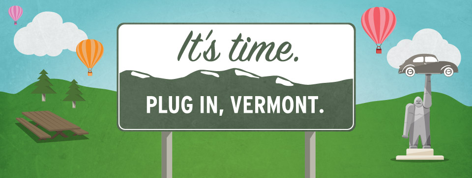 It's Time. Plug in, Vermont.